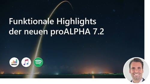 Funktionale Highlights der neuen proALPHA 7.2