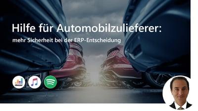 Hilfe für Automobilzulieferer: mehr Sicherheit bei der ERP-Entscheidung