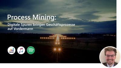 Process Mining: Digitale Spuren bringen Geschäftsprozesse auf Vordermann