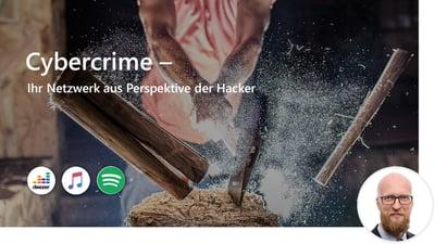 Cybercrime – Ihr Netzwerk aus Perspektive der Hacker