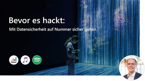 Bevor es hackt: Mit Datensicherheit auf Nummer sicher gehen