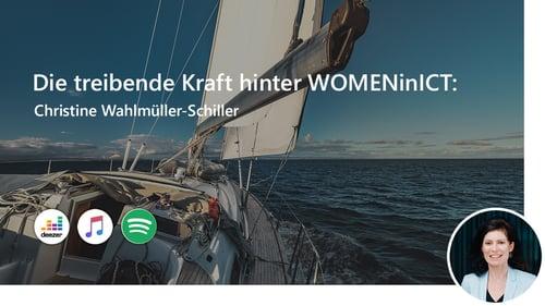 Die treibende Kraft hinter WOMENinICT: Christine Wahlmüller-Schiller