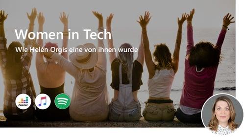 Women in Tech: Wie Helén Orgis eine von ihnen wurde