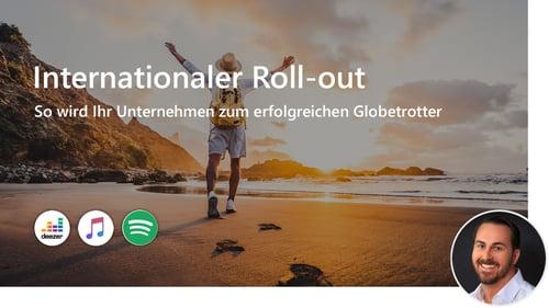 Internationaler Roll-out: So wird Ihr Unternehmen zum erfolgreichen Globetrotter